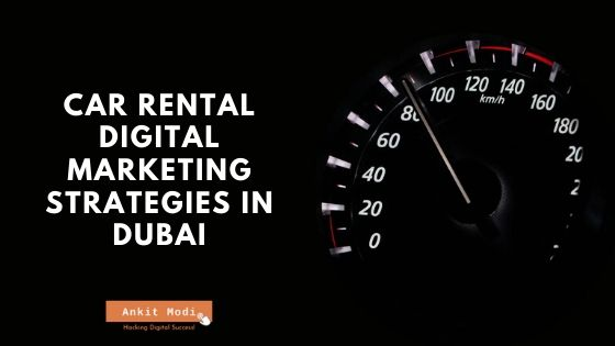 Car Rental Digital Marketing Strategies in Dubai