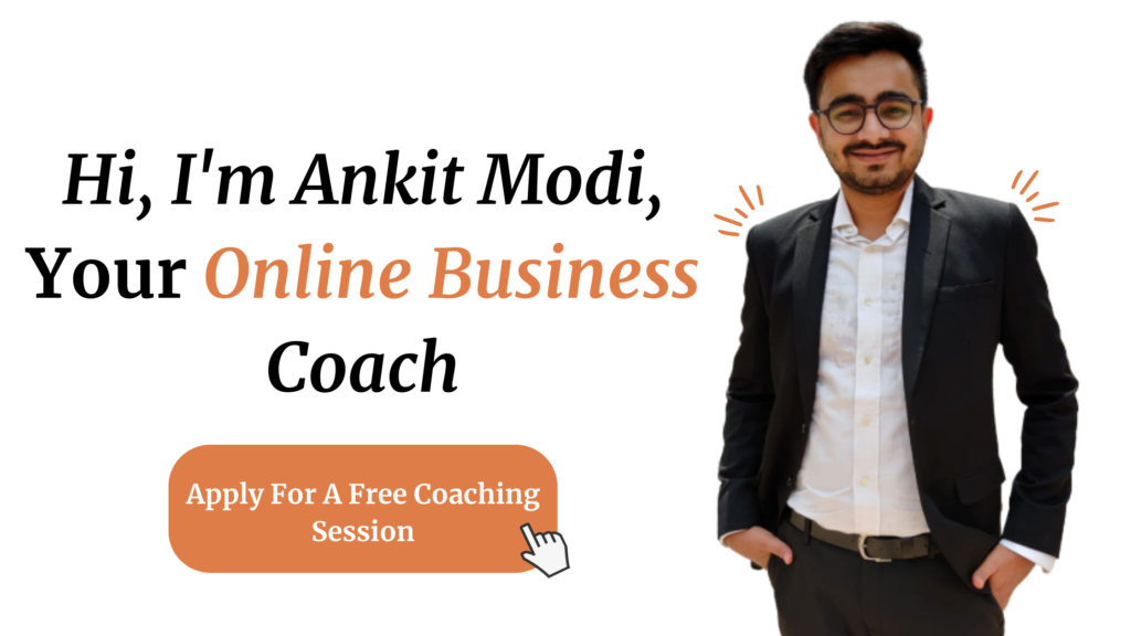 Apply for a Coaching Session with Ankit Modi